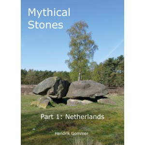 Mythical Stones Part 1: Netherlands